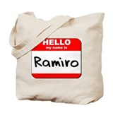 Hello my name is Ramiro Tote Bag