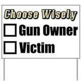 """Gun Owner Or Victim?"" Yard Sign"