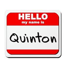 Hello my name is Quinton Mousepad