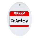 Hello my name is Quinton Oval Ornament