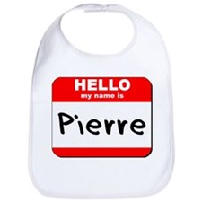 Hello my name is Pierre Bib
