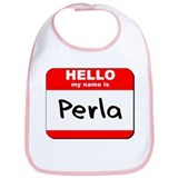 Hello my name is Perla Bib