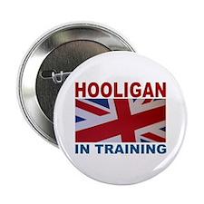 "Hooligan in Training 2.25"" Button"