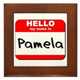 Hello my name is Pamela Framed Tile