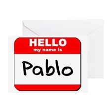 Hello my name is Pablo Greeting Card