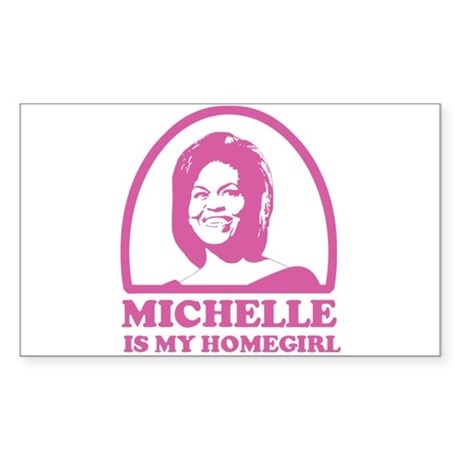 Michelle is my Homegirl Rectangle Sticker
