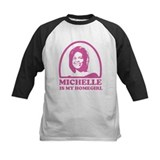 Michelle is my Homegirl Tee