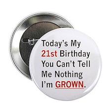 "I'm GROWN! 2.25"" Button"