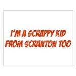 Scrappy Kid From Scranton Small Poster