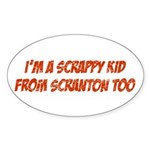 Scrappy Kid From Scranton Oval Sticker (10 pk)
