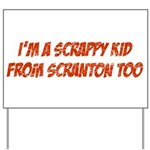 Scrappy Kid From Scranton Yard Sign