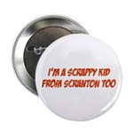 Scrappy Kid From Scranton 2.25