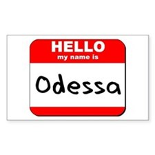Hello my name is Odessa Rectangle Decal