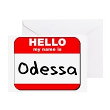 Hello my name is Odessa Greeting Card
