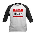 Hello my name is Nolan Kids Baseball Jersey