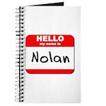 Hello my name is Nolan Journal
