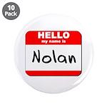 Hello my name is Nolan 3.5