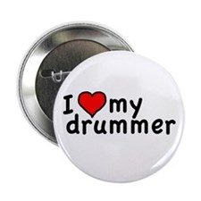 "Love My Drummer 2.25"" Button (10 pack)"
