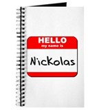 Hello my name is Nickolas Journal