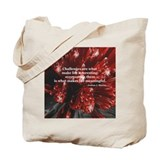 Callenges are what make life Tote Bag