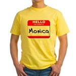 Hello my name is Monica Yellow T-Shirt