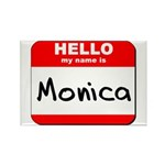 Hello my name is Monica Rectangle Magnet