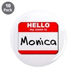 Hello my name is Monica 3.5