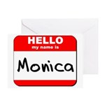 Hello my name is Monica Greeting Card
