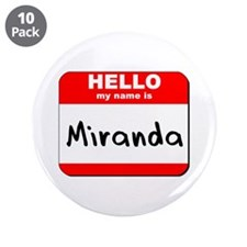 "Hello my name is Miranda 3.5"" Button (10 pack)"