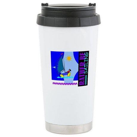 Rather Be Sailing Ceramic Travel Mug