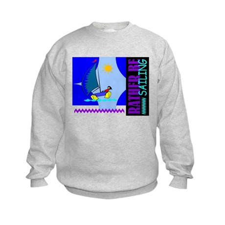 Rather Be Sailing Kids Sweatshirt