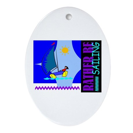 Rather Be Sailing Oval Ornament