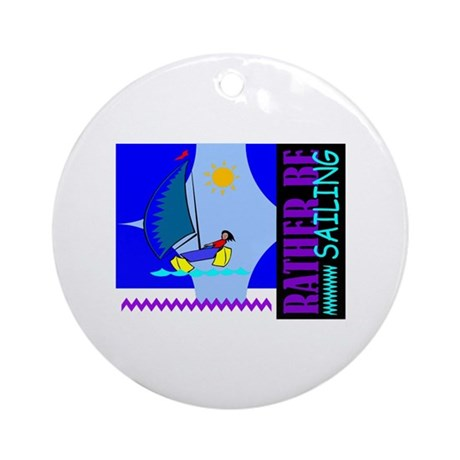 Rather Be Sailing Ornament (Round)