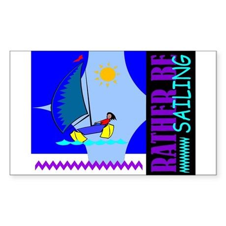 Rather Be Sailing Rectangle Sticker