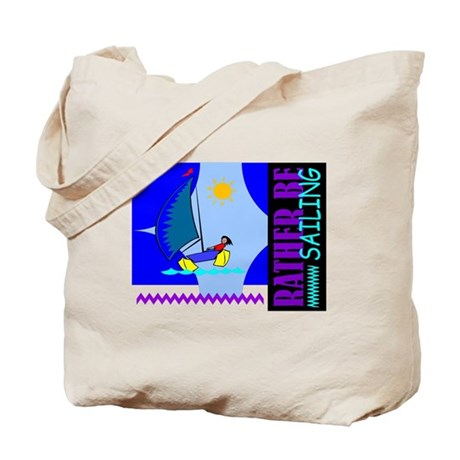 Rather Be Sailing Tote Bag