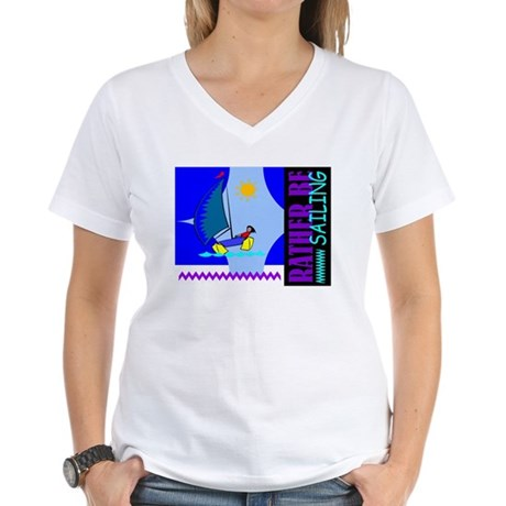 Rather Be Sailing Women's V-Neck T-Shirt