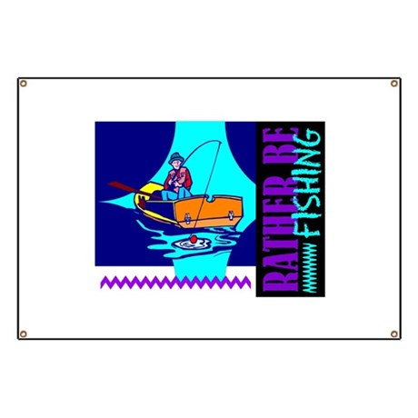 Rather Be Fishing Banner