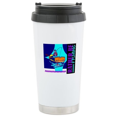 Rather Be Fishing Ceramic Travel Mug
