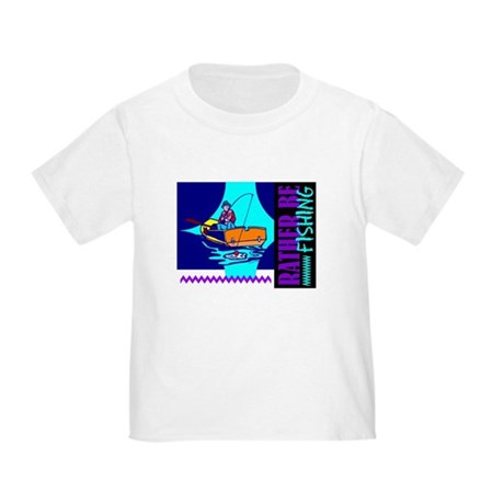 Rather Be Fishing Toddler T-Shirt