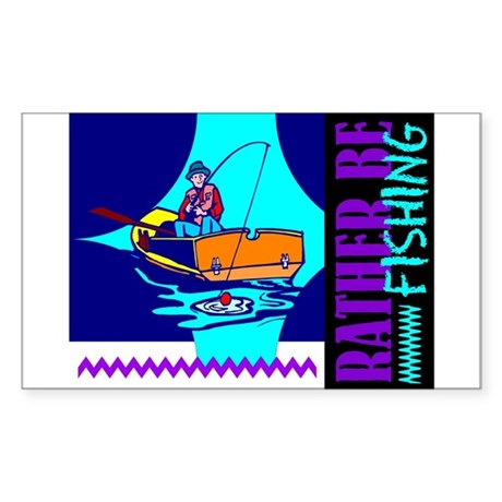 Rather Be Fishing Rectangle Sticker