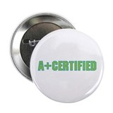 A+ Certified 2.25&amp;quot; Button