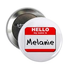 """Hello my name is Melanie 2.25"""" Button (10 pack)"""