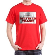 Oil Field Trash T-Shirt