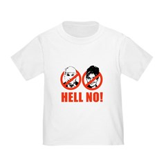 ANTI-MCCAIN/PALIN: HELL NO Toddler T-Shirt