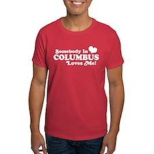 Somebody In Columbus Loves Me T-Shirt