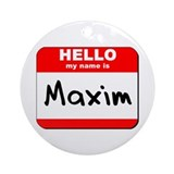 Hello my name is Maxim Ornament (Round)
