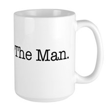 Stick it to The Man Mug