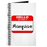 Hello my name is Marquise Journal