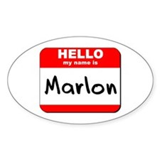 Hello my name is Marlon Oval Decal