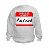 Hello my name is Marisol Sweatshirt